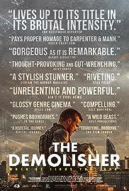 The Demolisher(2015) Poster - Movie Forum, Cast, Reviews