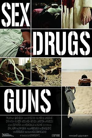 Where to stream Sex Drugs Guns