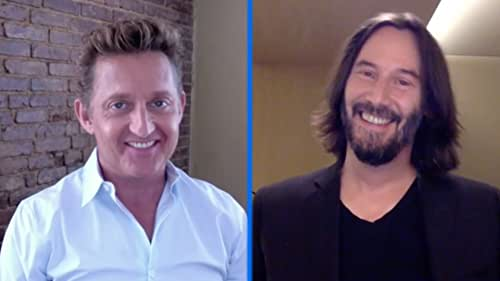 Keanu Reeves & Alex Winter on Bill, Ted, & Their Little Usses