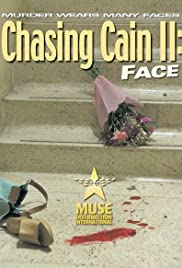 Chasing Cain II: Face Poster