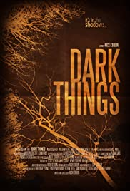 Dark Things Poster