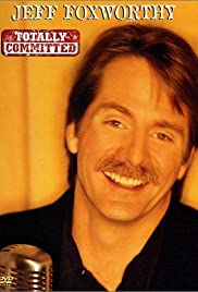Jeff Foxworthy: Totally Committed Poster