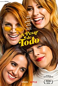 Blanca Suárez, Amaia Salamanca, Belén Cuesta, and Macarena García in A pesar de todo (2019)