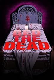 I Bed the Dead Poster