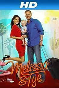 Primary photo for Melissa & Tye