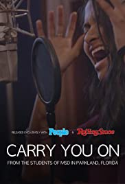 Carry You On: From The Students Of MSD in Parkland, Florida Poster