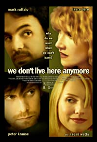 Primary photo for We Don't Live Here Anymore