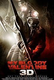 My Bloody Valentine(2009) Poster - Movie Forum, Cast, Reviews