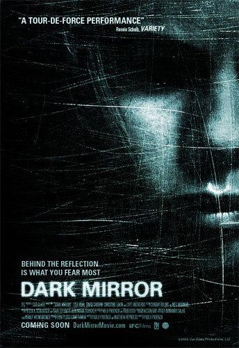 Dark Mirror (2007)