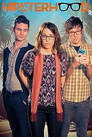 Hipsterhood (2012)