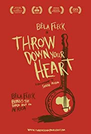 Throw Down Your Heart Poster