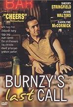 Burnzy's Last Call