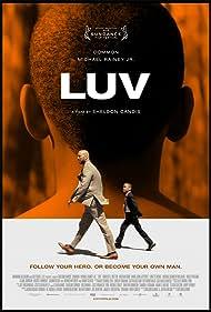 LUV (2015) Poster - Movie Forum, Cast, Reviews