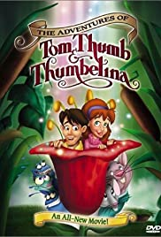 The Adventures of Tom Thumb & Thumbelina Poster