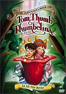 Hollywood movie mkv download The Adventures of Tom Thumb \u0026 Thumbelina by Scott Jeralds [720x480]