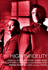 High Infidelity (2003) Poster - Movie Forum, Cast, Reviews