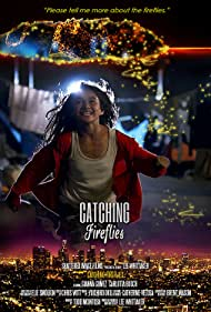 Catching Fireflies (2015)
