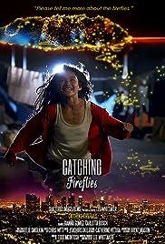 Catching Fireflies Poster