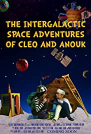 The Intergalactic Space Adventures of Cleo and Anouk Poster