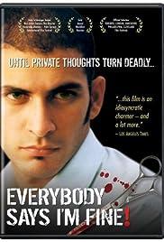 Everybody Says I'm Fine!(2001) Poster - Movie Forum, Cast, Reviews
