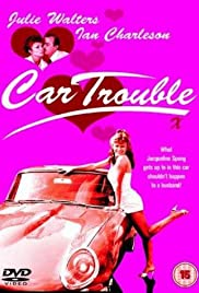 Car Trouble (1986) Poster - Movie Forum, Cast, Reviews