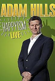 Adam Hills: Happyism Live (2013) 1080p