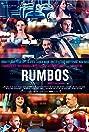Rumbos (2016) Poster