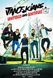 Janoskians: Untold and Untrue (2015) Poster - Movie Forum, Cast, Reviews