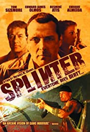 Splinter (2006) Poster - Movie Forum, Cast, Reviews