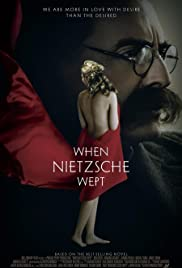 When Nietzsche Wept (2007) Poster - Movie Forum, Cast, Reviews