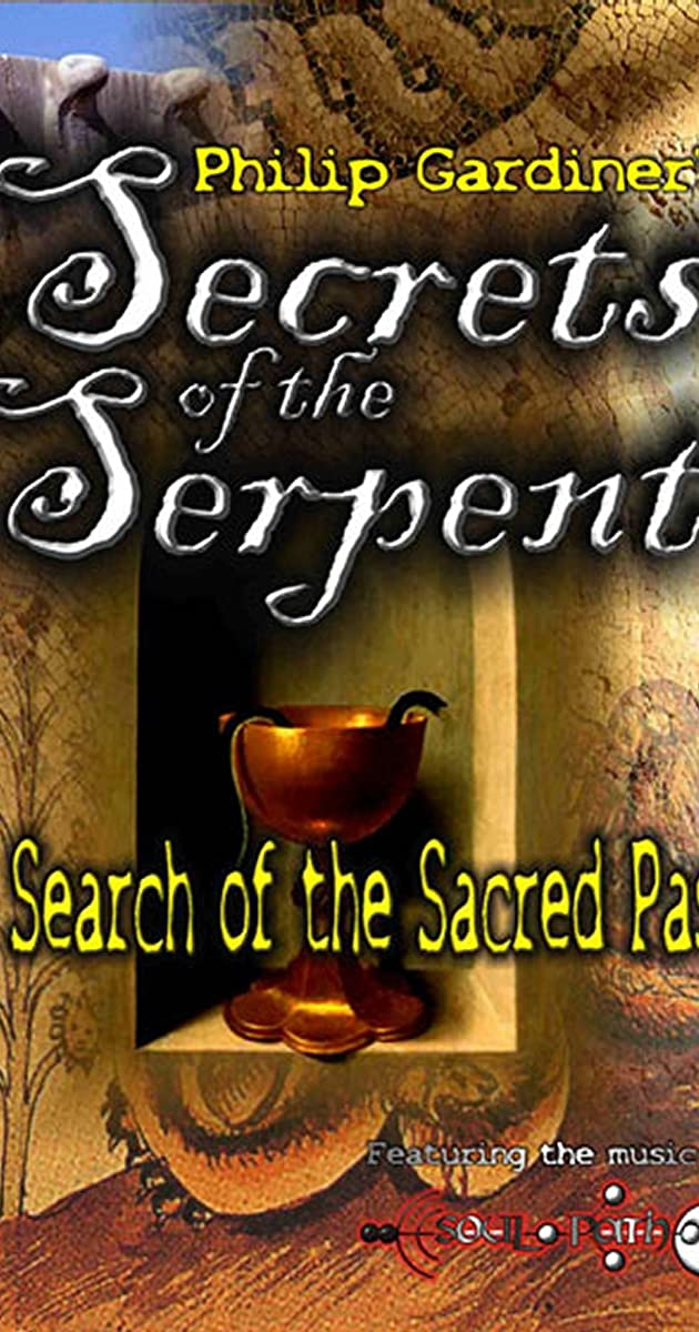 In Search of the Sacred Past Secrets of the Serpent