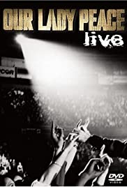 Our Lady Peace: Live Poster