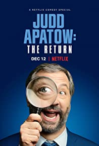 Primary photo for Judd Apatow: The Return