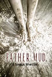 Father Mud Poster