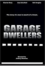 Garage Dwellers