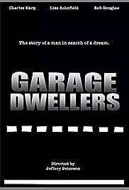 Garage Dwellers Poster