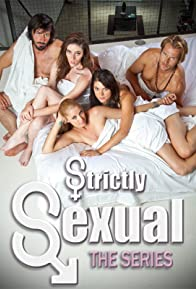 Primary photo for Strictly Sexual: The Series