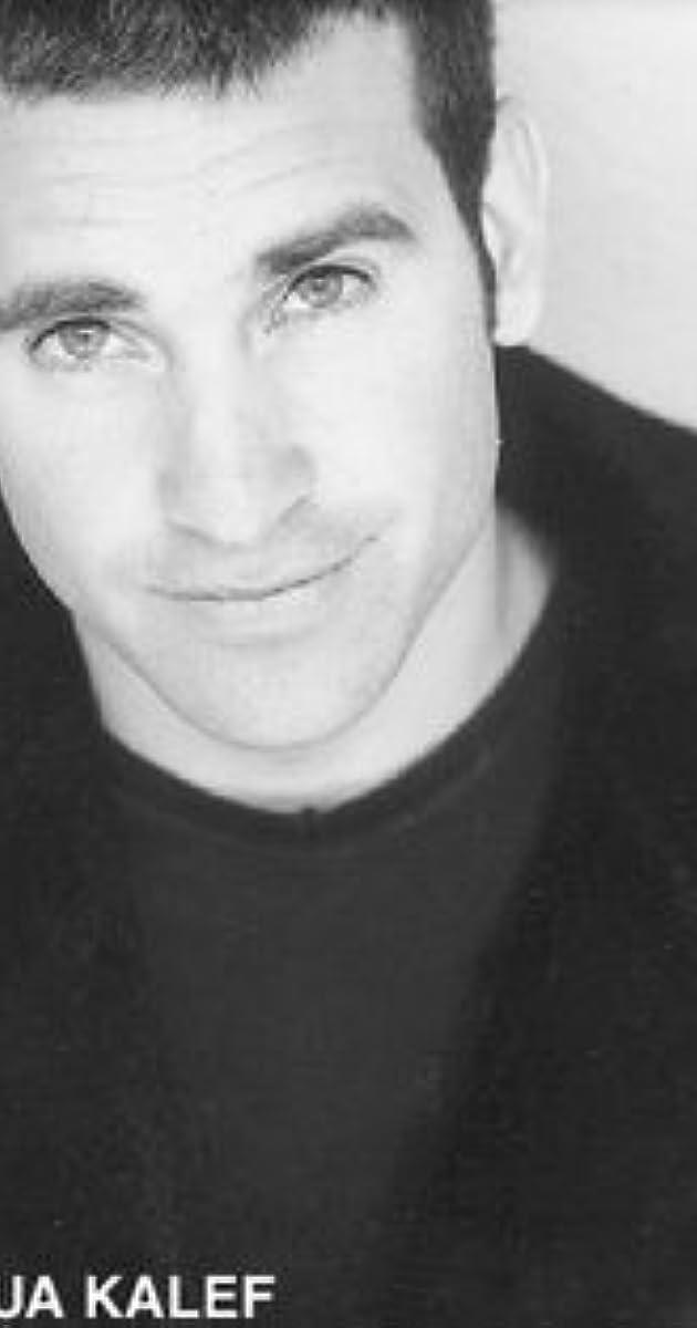 Joshua Kalef - IMDb
