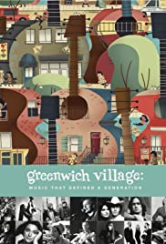 Greenwich Village: Music That Defined a Generation (2012) Poster - Movie Forum, Cast, Reviews