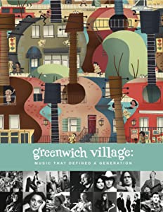 Downloads dvd free full movie Greenwich Village: Music That Defined a Generation [Full]