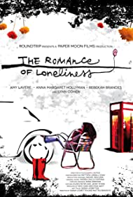 The Romance of Loneliness (2012)
