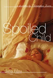 Spoiled Child Poster