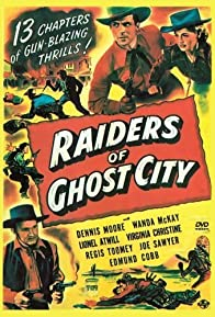 Primary photo for Raiders of Ghost City
