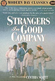 Download Strangers in Good Company (1991) Movie