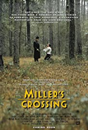 Miller's Crossing(1990) Poster - Movie Forum, Cast, Reviews
