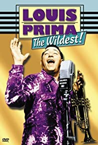 Primary photo for Louis Prima: The Wildest!