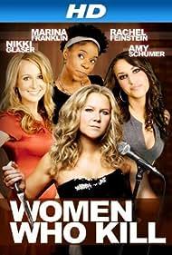 Women Who Kill (2013) Poster - Movie Forum, Cast, Reviews