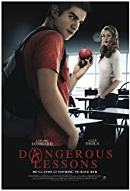 Dangerous Lessons (2015) Poster - Movie Forum, Cast, Reviews