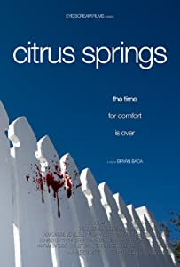 New movies direct download Citrus Springs by Mark Atkins [720x576]