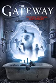 The Gateway (2015) Poster - Movie Forum, Cast, Reviews